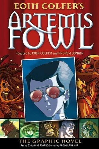 Artemis Fowl: The Graphic Novel (Artemis Fowl Graphic Novels)
