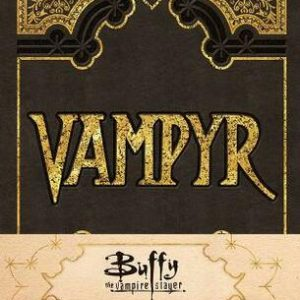 Buffy The Vampire Slayer Vampyr Hardcover Ruled Journal: (90's Classics)