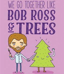 Bob Ross & Trees