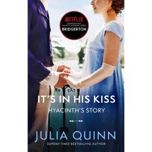 Bridgerton Book 7: It's In His Kiss