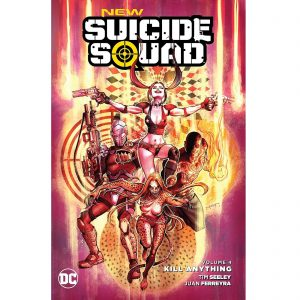 DC Comics New Suicide Squad Trade Paperback Vol. 04 Kill Anything