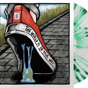 Dragged Under The World Is In Your Way LP Splattered