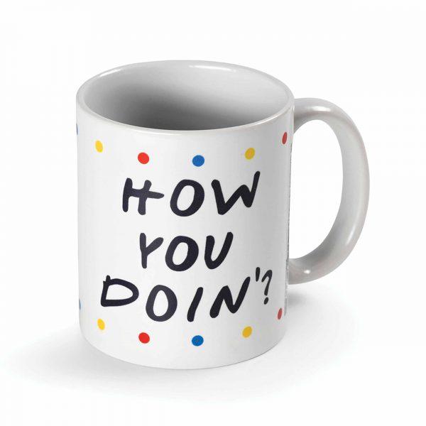 Friends, How You Doin'? Mug