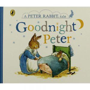 Goodnight Peter: A Peter Rabbit Tale