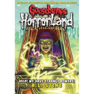Goosebumps Horrorland: Help! We Have Strange Powers!
