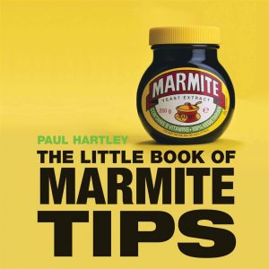 Paul Hartley, The Little Book Of Marmite Tips Book