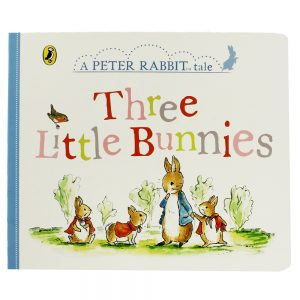Three Little Bunnies: A Peter Rabbit Tale
