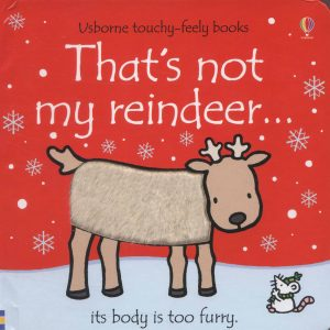 Usborne, That's Not My Reindeer Touchy-Feely Book