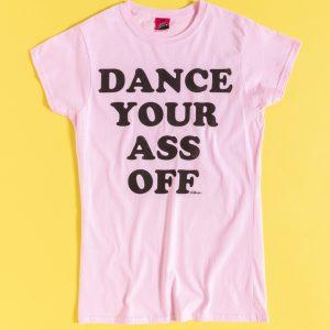 Women's Footloose Dance Your Ass Off Light Pink Fitted T-Shirt