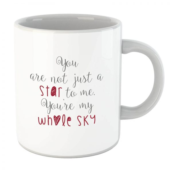You Are Not Just A Star To Me Mug